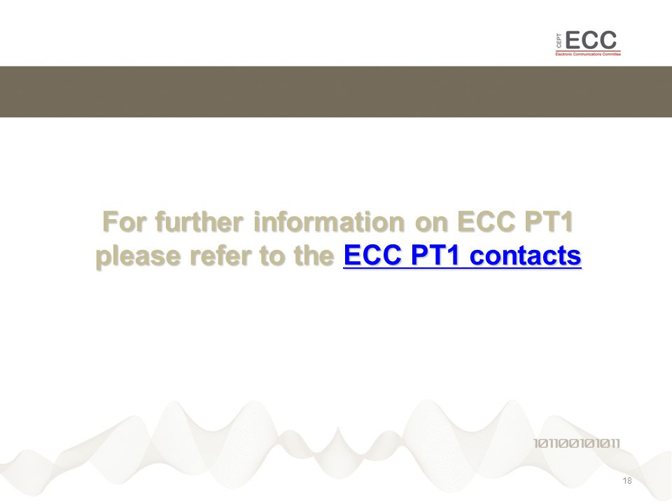 For further information on ECC PT1 please refer to the ECC PT1 contacts ECC PT1 contactsECC PT1 contacts 18