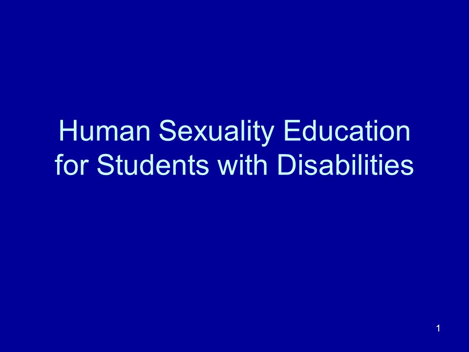 1 Human Sexuality Education for Students with Disabilities