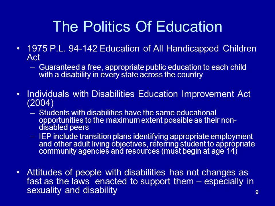 9 The Politics Of Education 1975 P.L.