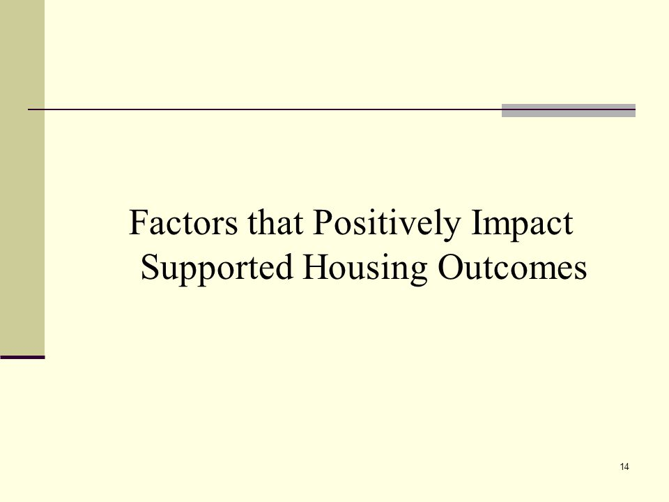 14 Factors that Positively Impact Supported Housing Outcomes