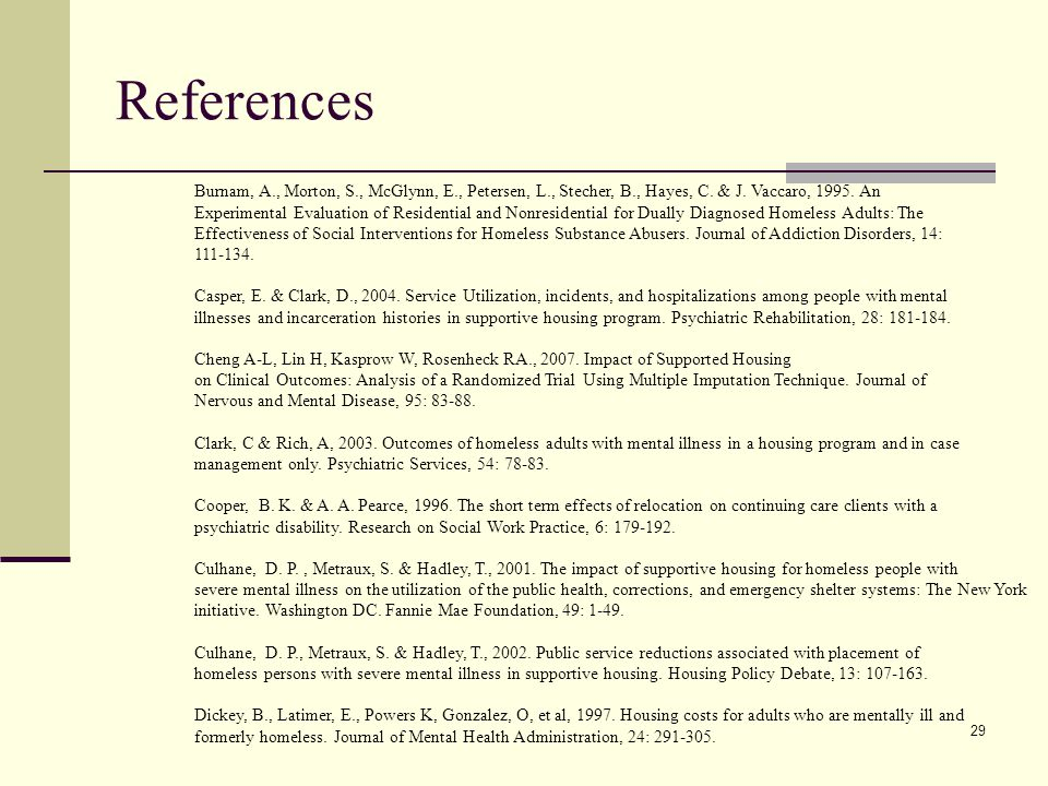 29 References Burnam, A., Morton, S., McGlynn, E., Petersen, L., Stecher, B., Hayes, C.