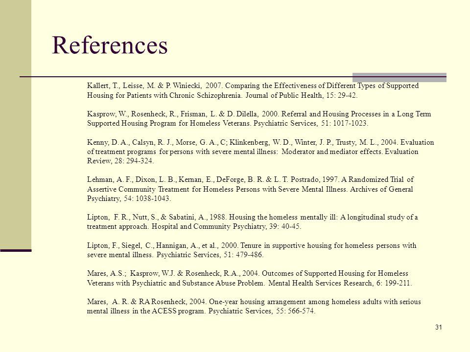 31 References Kallert, T., Leisse, M. & P. Winiecki, 2007.