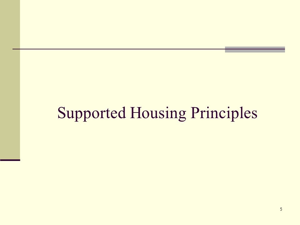 5 Supported Housing Principles