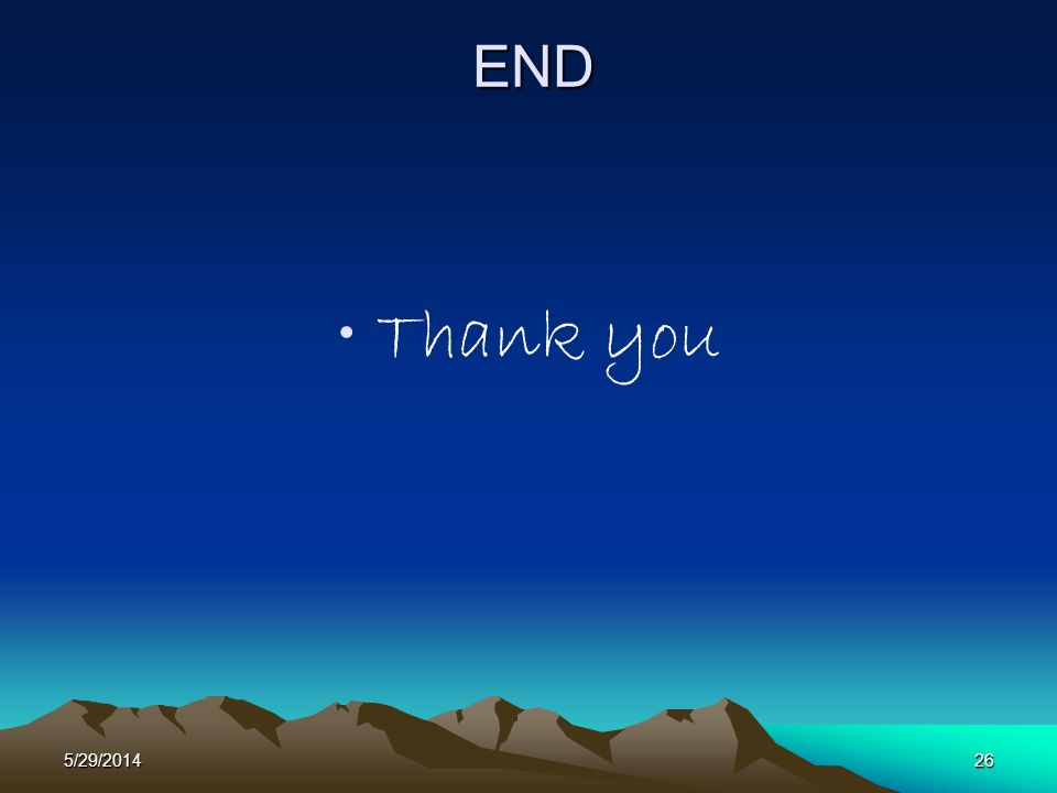 5/29/201426 END Thank you