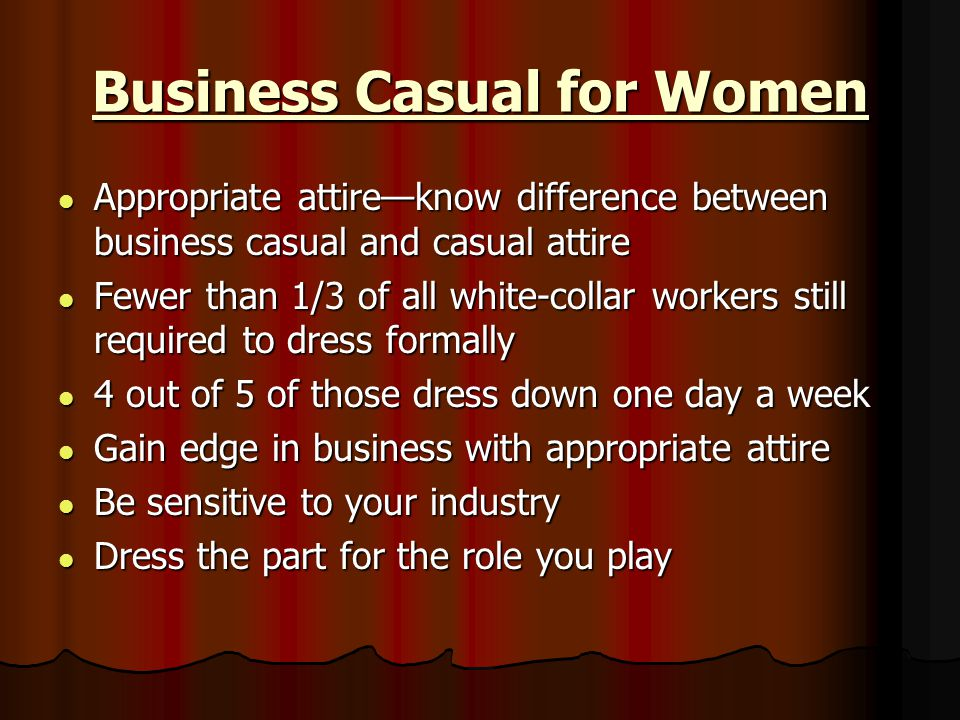 Sources: What Does Business Casual for Women Mean.
