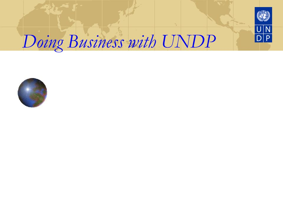 UN Global Market (UNGM) About the UNGM: Single window for registration with the UN System Allows the supplier to keep current business information available to all UN Organizations as a tool for locating potential suppliers.