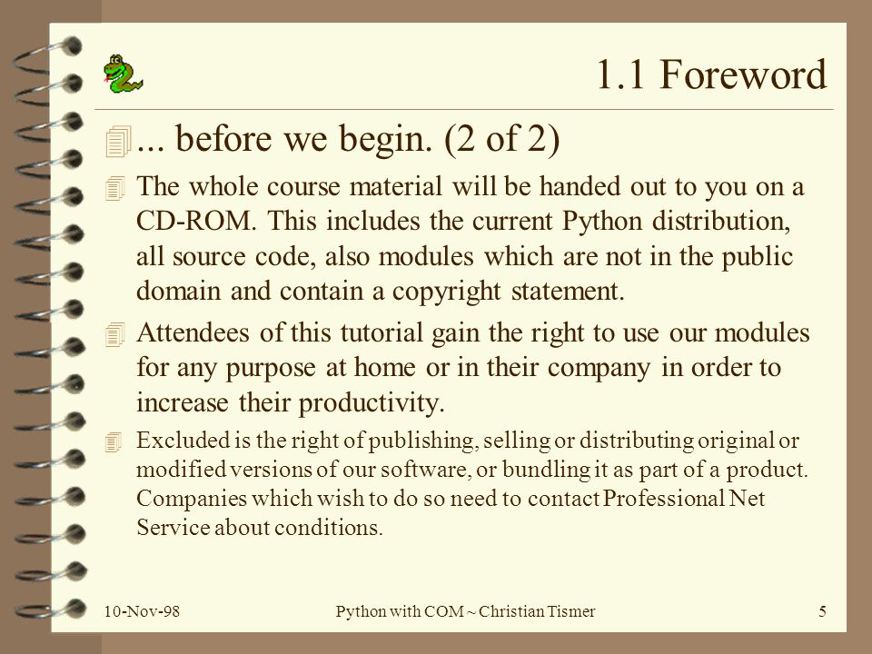 10-Nov-98Python with COM ~ Christian Tismer5 4... before we begin.