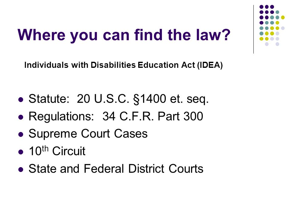 What law relates to the IDEA.