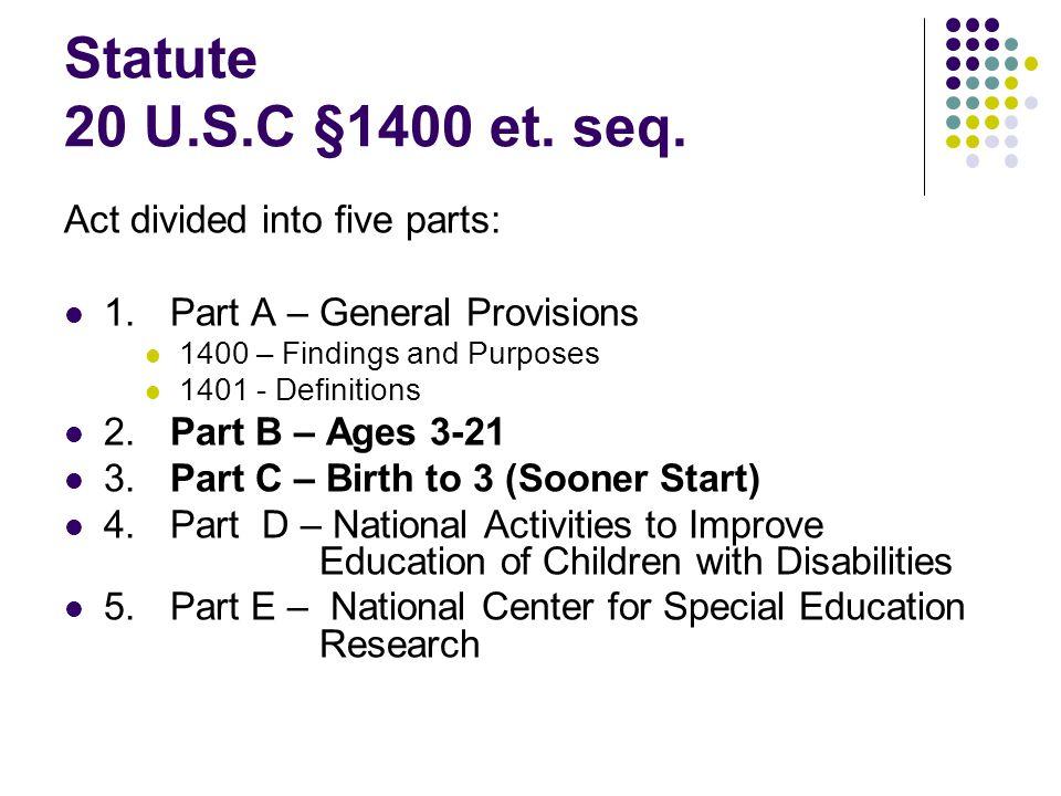 Statute 20 U.S.C §1400 et. seq.