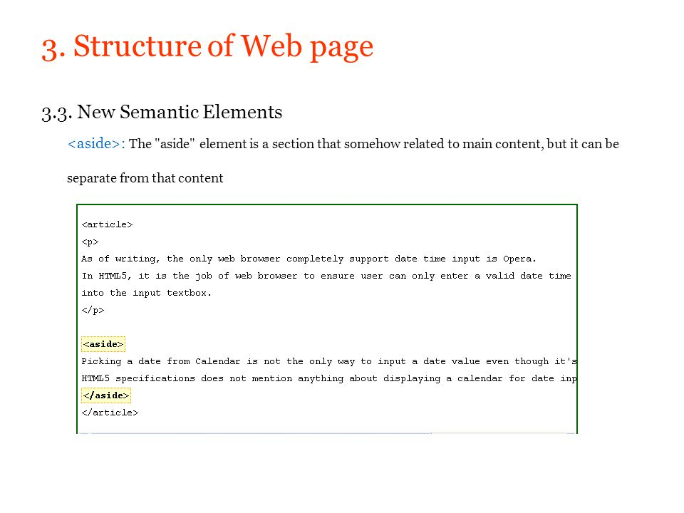 3. Structure of Web page 3.3. New Semantic Elements : The