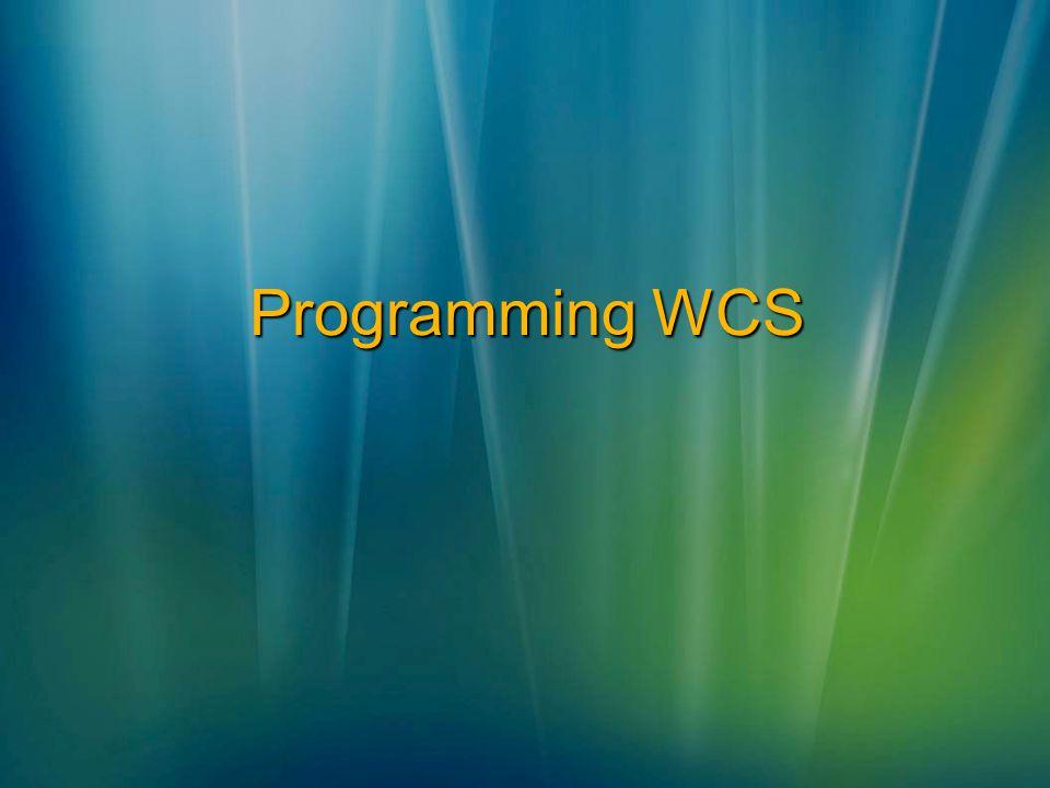 Programming WCS