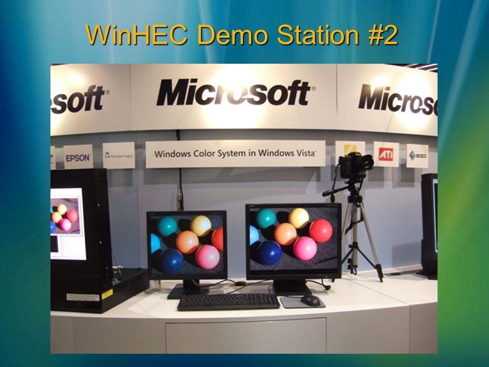 WinHEC Demo Station #2