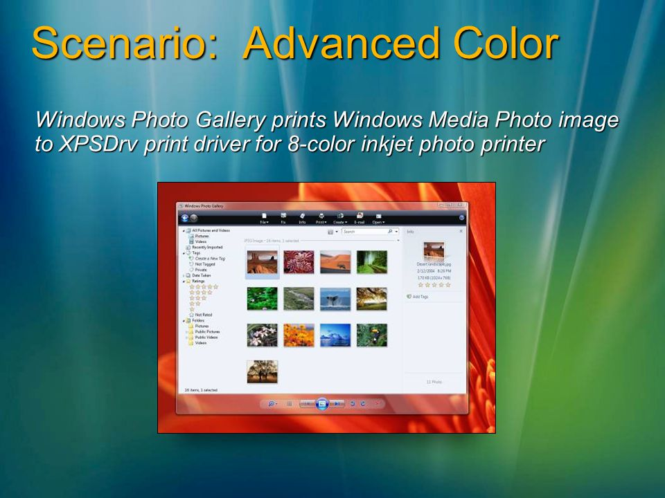 Scenario: Advanced Color Windows Photo Gallery prints Windows Media Photo image to XPSDrv print driver for 8-color inkjet photo printer