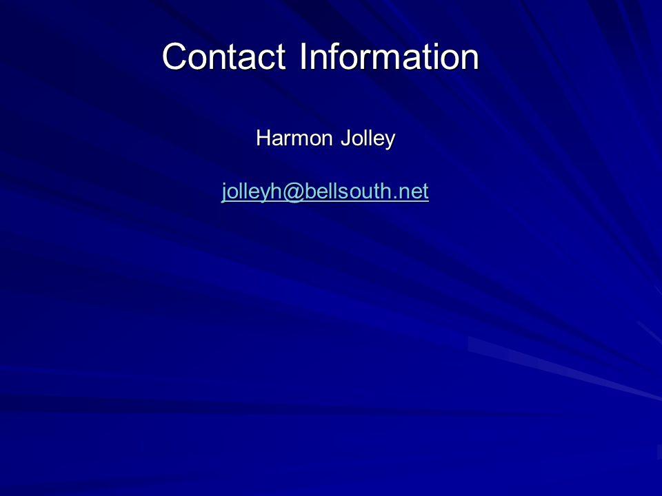 Contact Information Harmon Jolley jolleyh@bellsouth.net