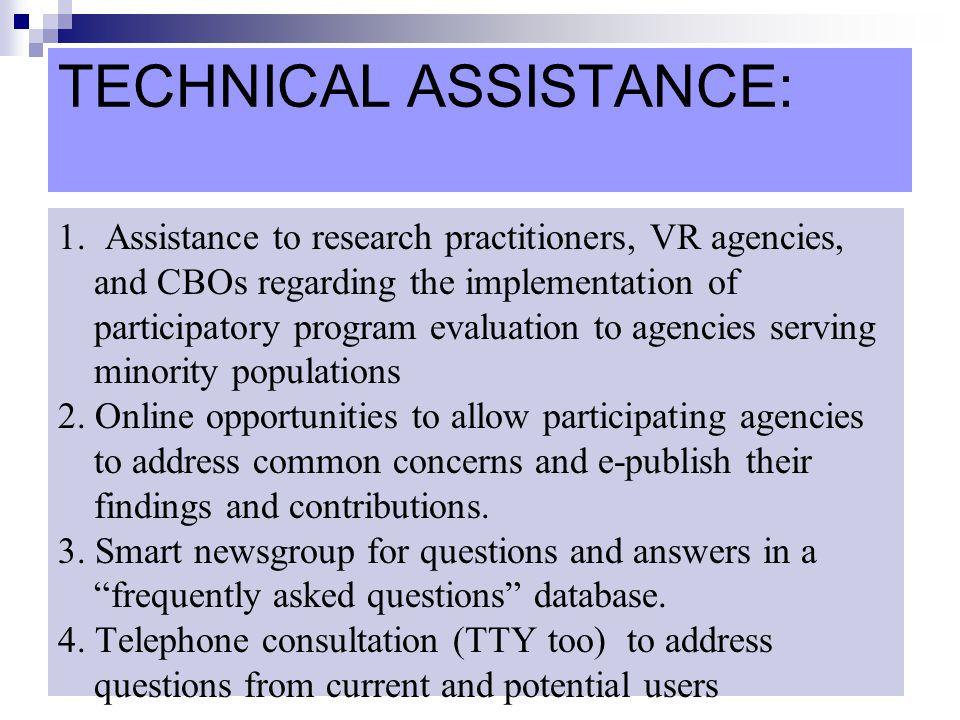 TECHNICAL ASSISTANCE: 8.