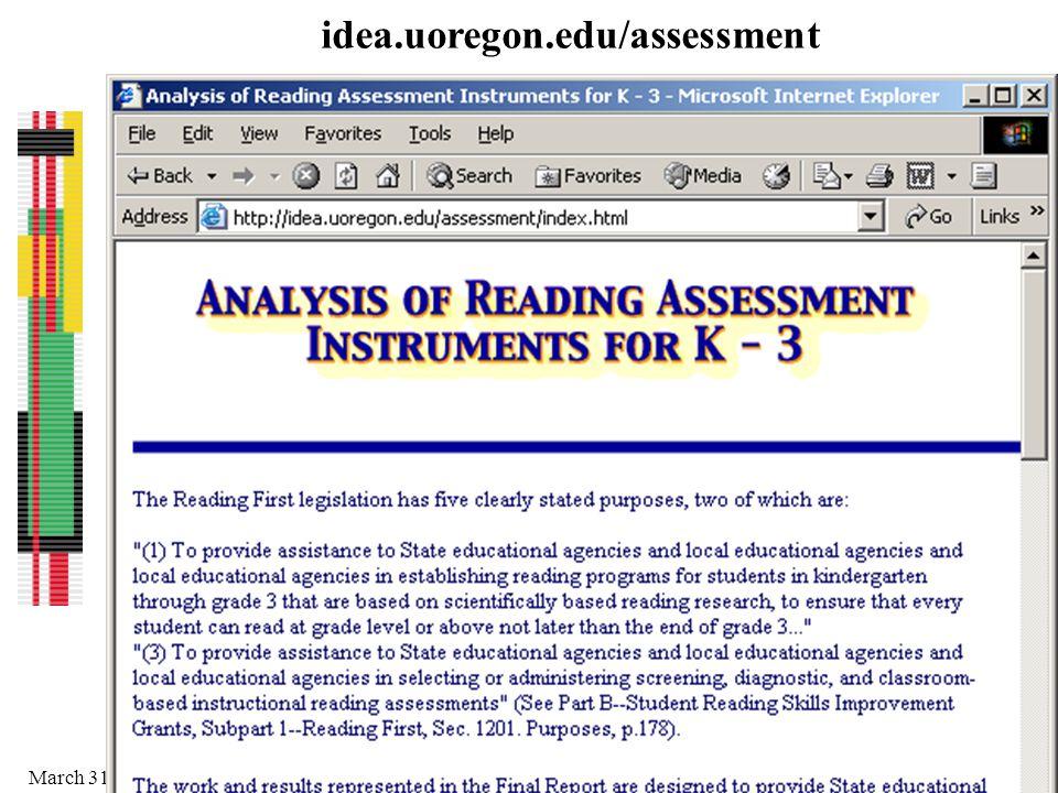March 31, 2004Dallas, TX 13 idea.uoregon.edu/assessment