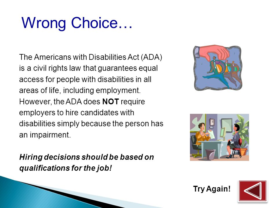 Why should I hire a person with a disability. The ADA REQUIRES I hire people with disabilities.