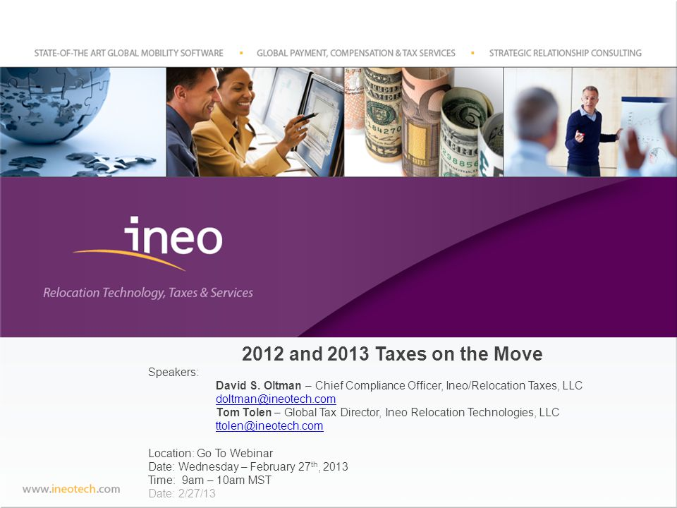 2012 and 2013 Taxes on the Move Speakers: David S.