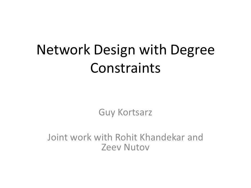 Problems we consider Minimum cost 2-vertex-connected spanning subgraph with degree constraints Minimum-degree arborescence/tree spanning at least k vertices Minimum-degree diameter-bounded tree spanning at least k vertices Prize-collecting Steiner network design with degree constraints