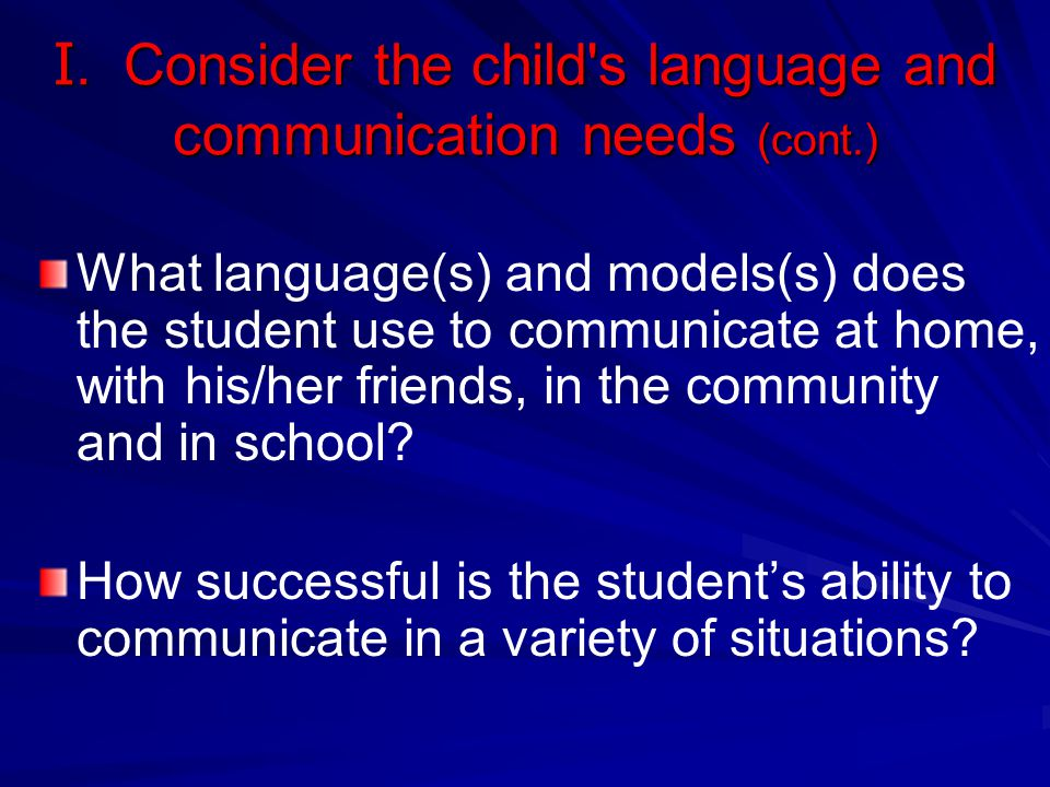 Examples of Support Speech-language services Educational interpreter Accommodations/modifications as stated in the IEP, e.g.