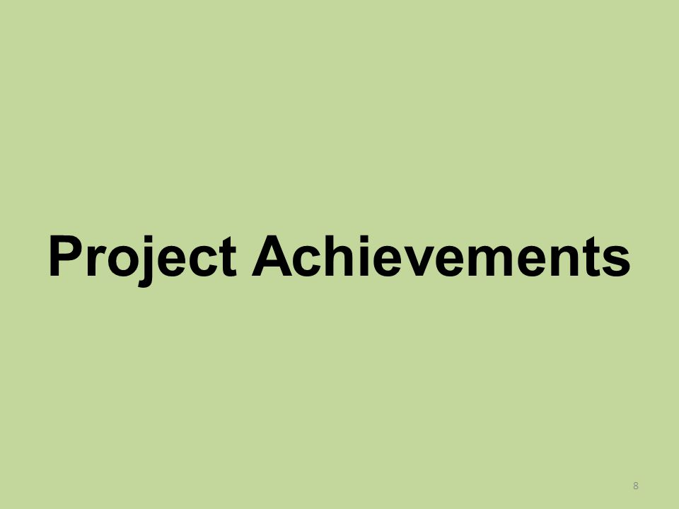 Project Achievements 8