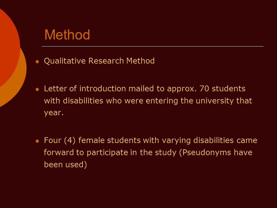 Method Qualitative Research Method Letter of introduction mailed to approx.