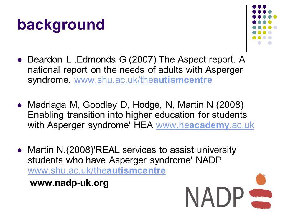 background Beardon L,Edmonds G (2007) The Aspect report.