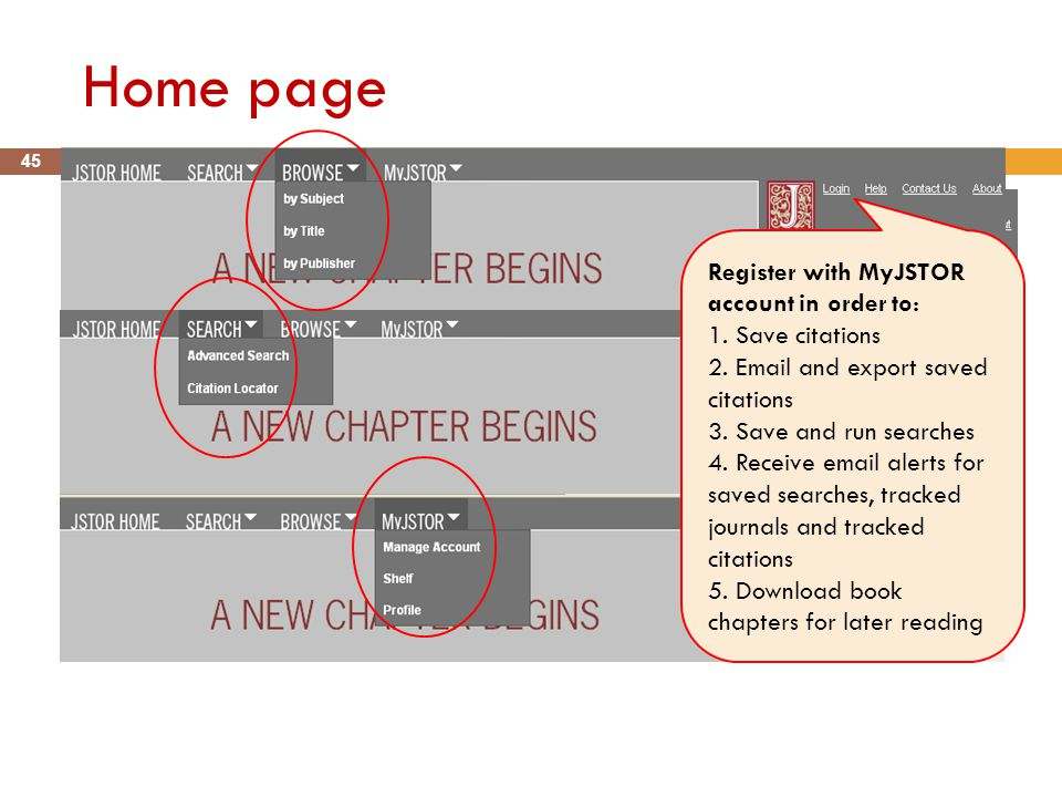 Home page 45 Register with MyJSTOR account in order to: 1.