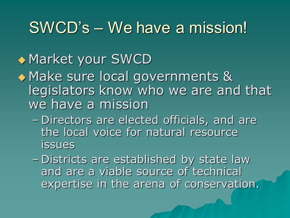 SWCDs – We have a mission.