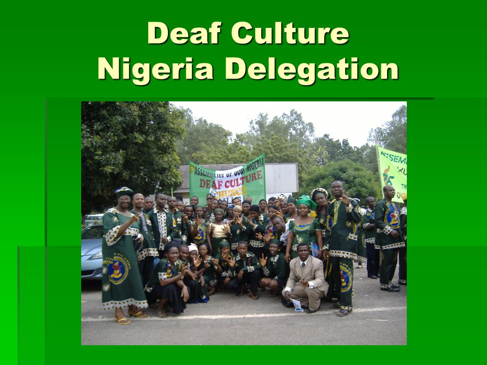 Deaf Culture Nigeria Delegation