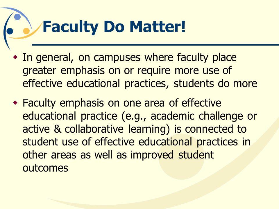 Faculty Do Matter.