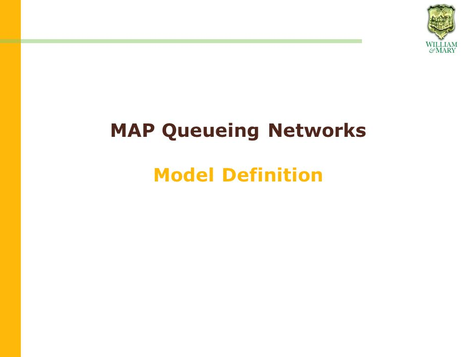 MAP Queueing Networks Model Definition