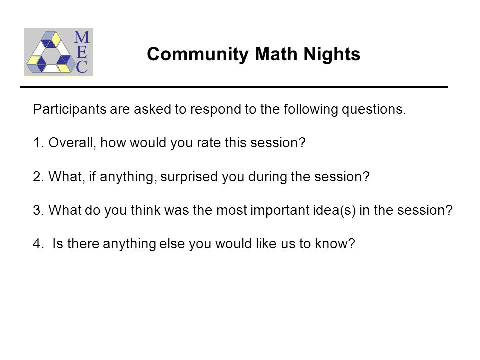 Participants are asked to respond to the following questions.