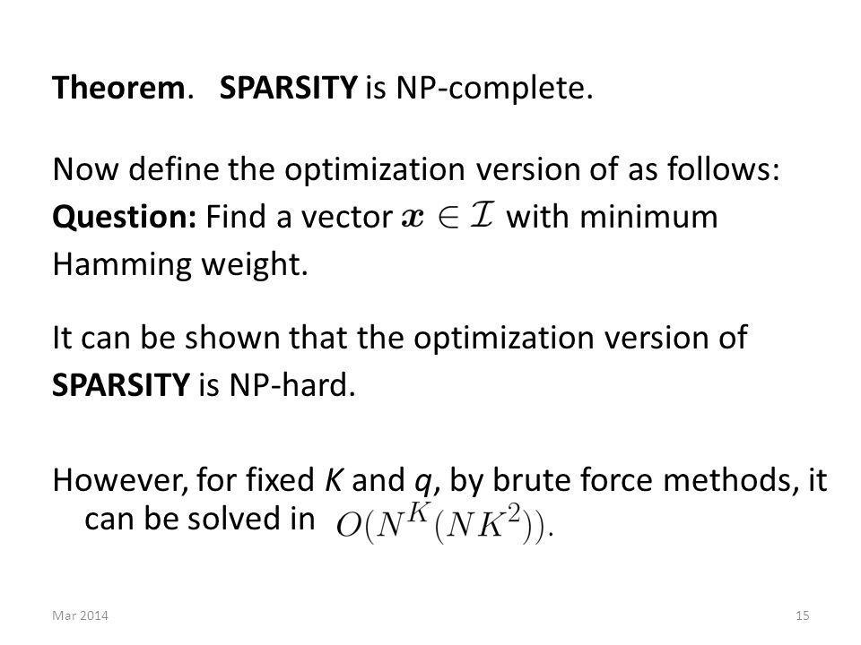 Theorem.SPARSITY is NP-complete.