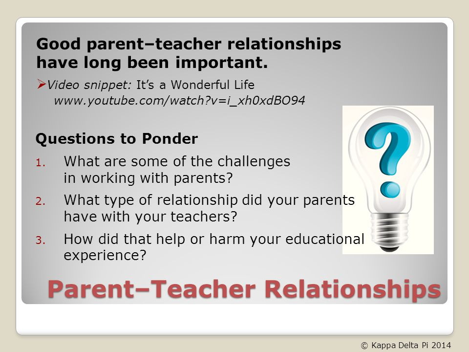 Parent–Teacher Relationships Questions to Ponder 1.
