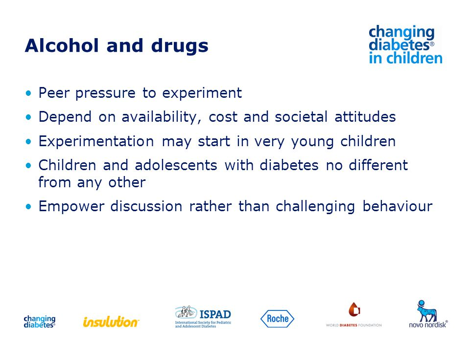 Alcohol and drugs Peer pressure to experiment Depend on availability, cost and societal attitudes Experimentation may start in very young children Chi