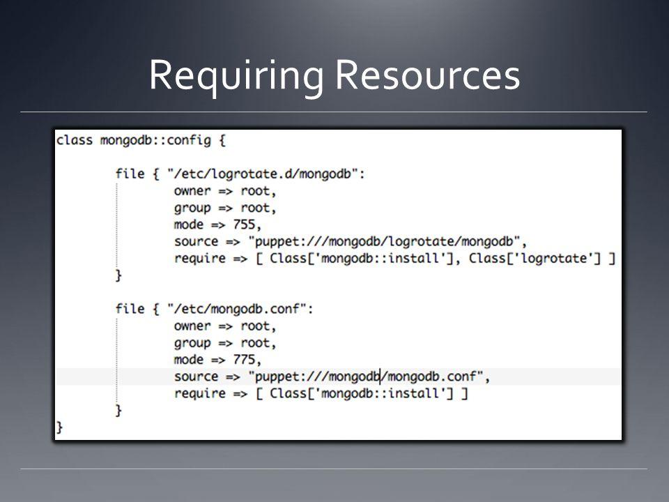 Requiring Resources