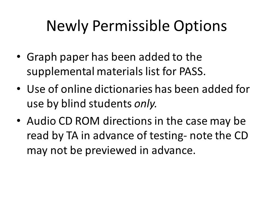 Newly Permissible Options Graph paper has been added to the supplemental materials list for PASS.