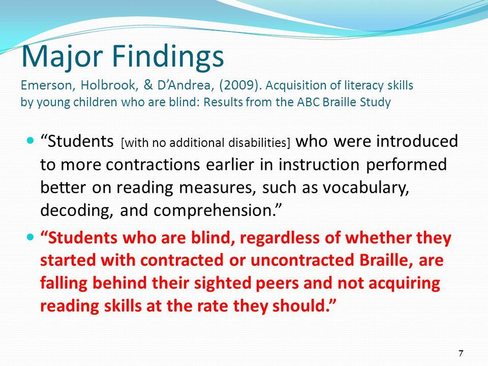 Major Findings Emerson, Holbrook, & DAndrea, (2009).