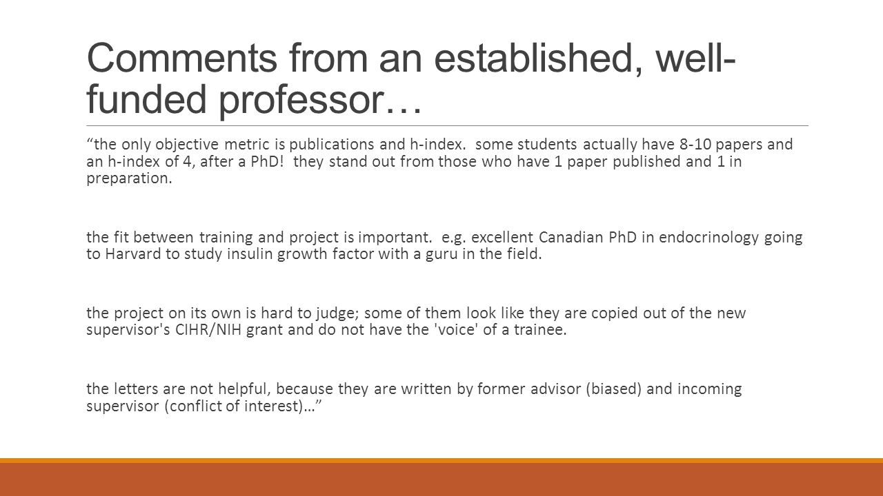 Comments from an established, well- funded professor… the only objective metric is publications and h-index. some students actually have 8-10 papers a