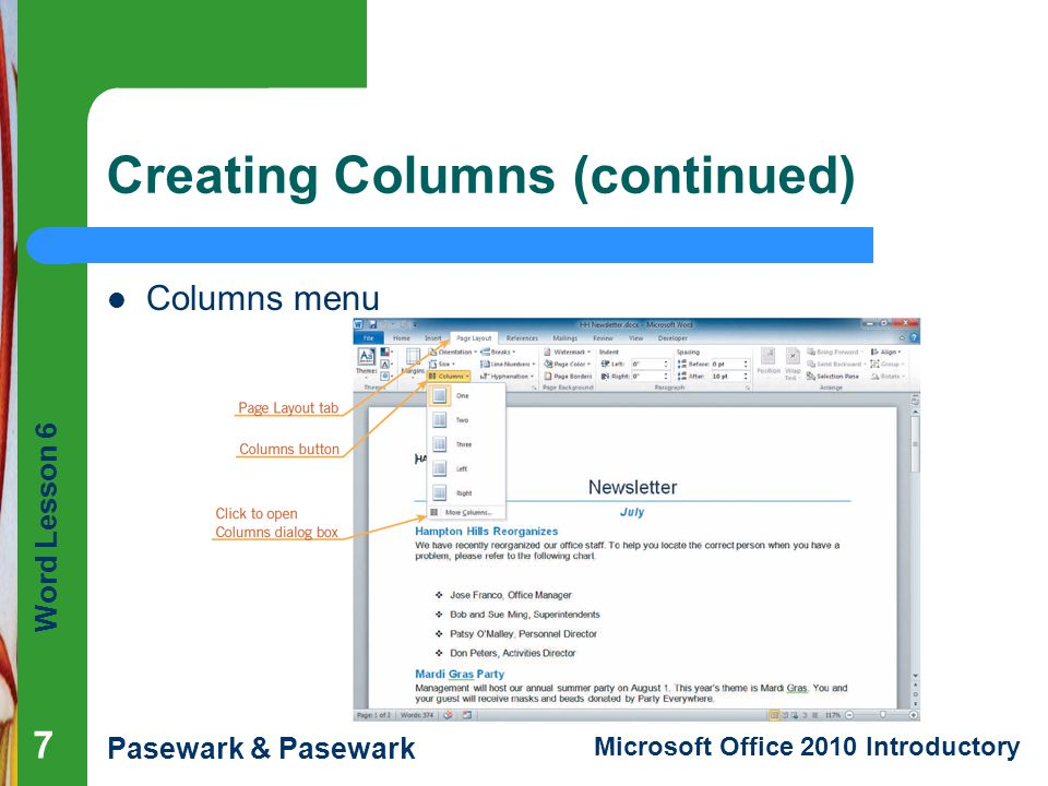 Word Lesson 6 Pasewark & Pasewark Microsoft Office 2010 Introductory Creating Columns (continued) Columns menu 7