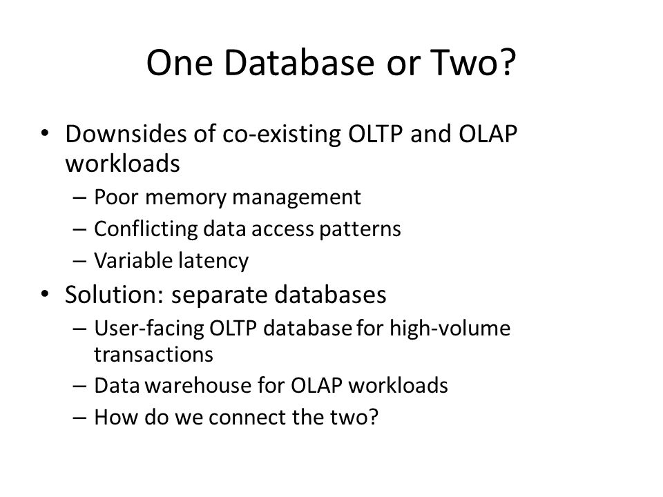 One Database or Two.