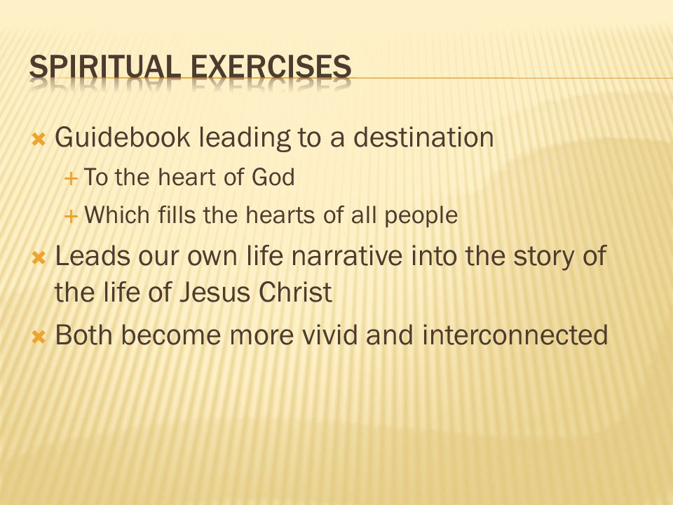 Guidebook leading to a destination To the heart of God Which fills the hearts of all people Leads our own life narrative into the story of the life of Jesus Christ Both become more vivid and interconnected