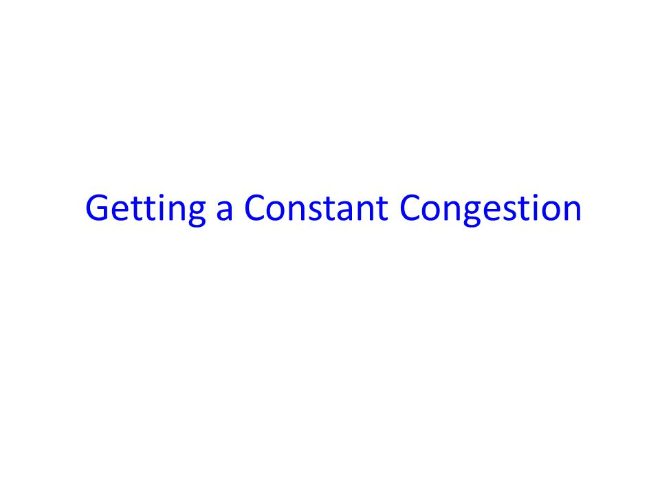 Getting a Constant Congestion