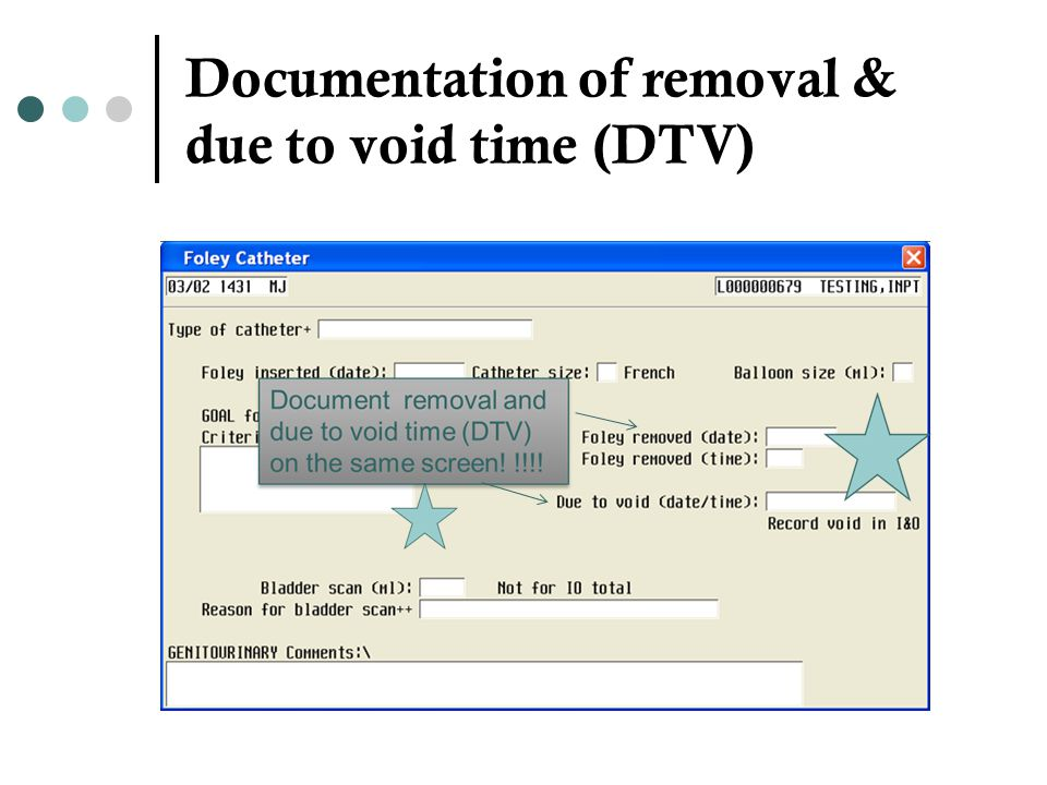 Documentation of removal & due to void time (DTV)