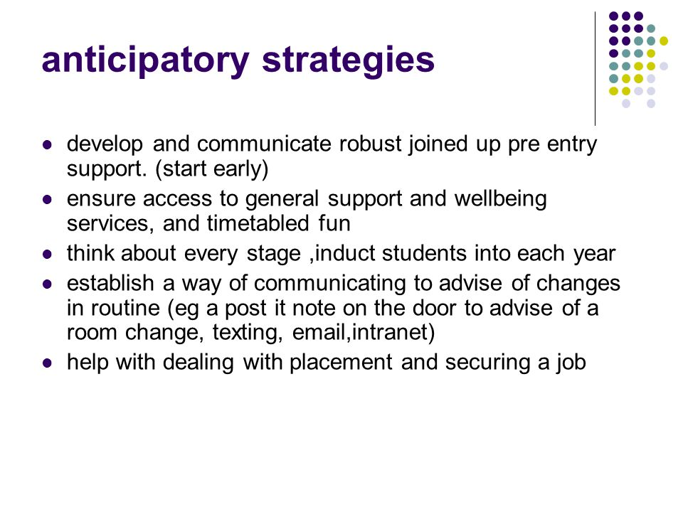 anticipatory strategies develop and communicate robust joined up pre entry support.