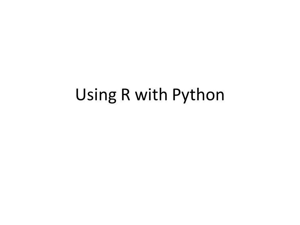 Using R with Python