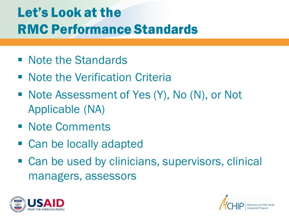Lets Look at the RMC Performance Standards Note the Standards Note the Verification Criteria Note Assessment of Yes (Y), No (N), or Not Applicable (NA