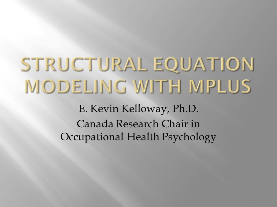 E. Kevin Kelloway, Ph.D. Canada Research Chair in Occupational Health Psychology