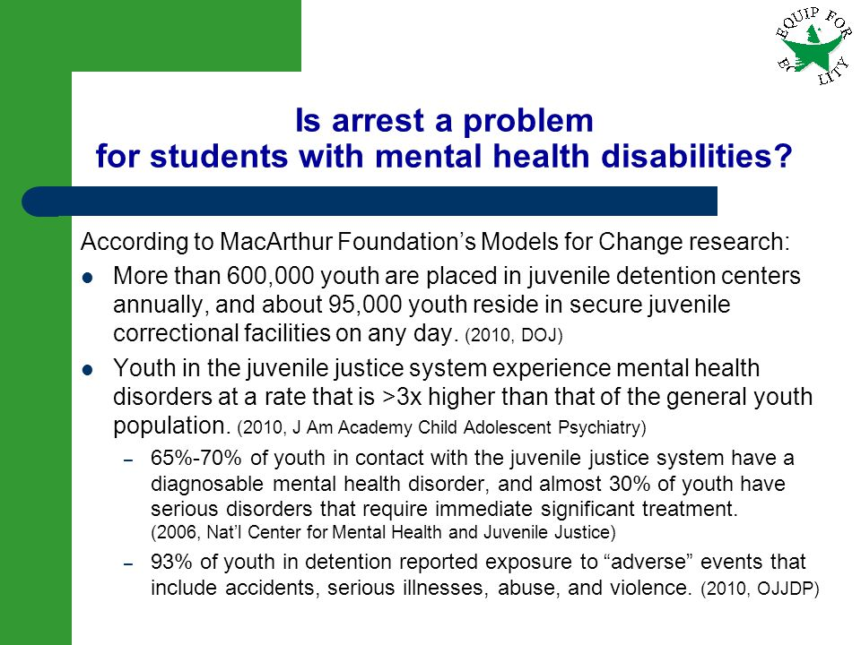 7 According to MacArthur Foundations Models for Change research: More than 600,000 youth are placed in juvenile detention centers annually, and about